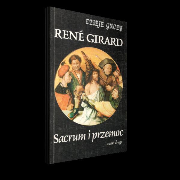 Sacrum i przemoc, René Girard, Wydawnictwo Brama